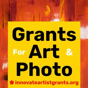 Call for Artists and Photographers - $550.00 Innovate Grants