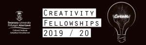 CREATIVITY FELLOWSHIPS 2019/20