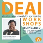 DEAI Lunch & Learn Workshop: Diversity, Equity, Access, and Inclusion Best Practices
