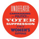 Call for Work: Undefeated: Canvas(s)ing the Politi...