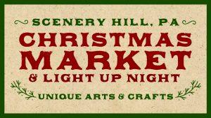 Scenery Hill Christmas Market & Light Up Night