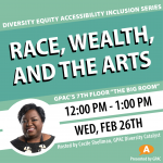 DEAI Lunch & Learn: Race, Wealth, and the Arts