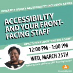 DEAI Lunch & Learn: Accessibility and Your Front-Facing Staff