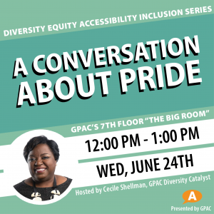 DEAI Lunch & Learn: A Conversation About Pride...