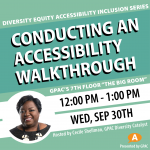 DEAI Lunch & Learn: Conducting an Accessibility Walkthrough