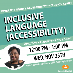 DEAI Lunch & Learn: Inclusive Language (Accessibility)