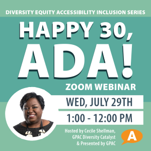 DEAI Lunch & Learn: Happy 30, ADA—Webinar