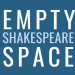 Empty Space Shakespeare: Call for Artists