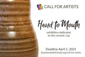 Call for Artists - Hand to Mouth: Ceramic Cup Exhibition