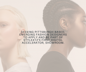 Call for Designers: Showroom, Style 412's Fashion Digital Accelator