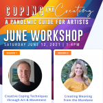 June Edition : Summer Workshop Series - Coping & Creating | A Pandemic Guide For Artists